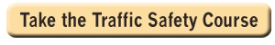Take the Traffic Safety Course